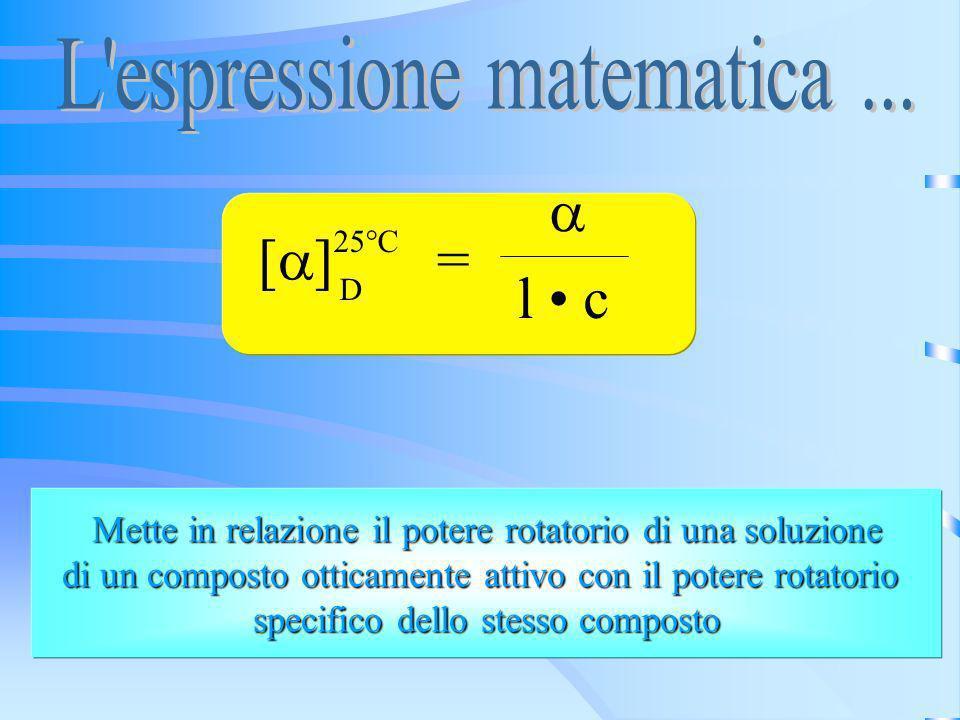 a [a] = l • c L espressione matematica ...